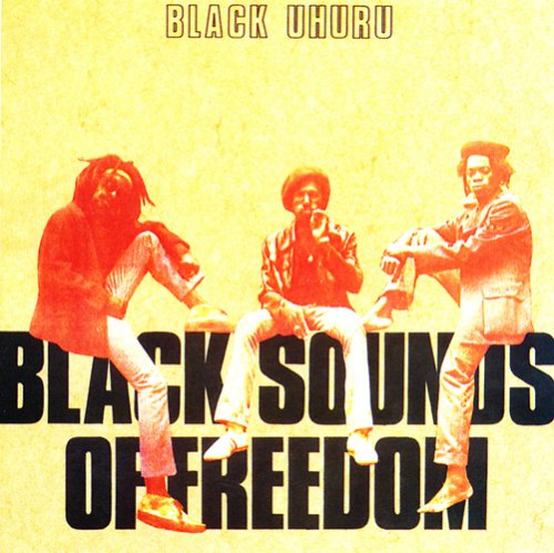 Black Uhuru - Black Sound Of Freedom (Limited_Edition) - Zortam Music