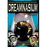 Geoffrey Thorne's Dreamnasium, Vol. 1 ~ Geoffrey Thorne