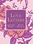 The Love Letters of Elizabeth Barrett...