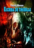 img - for Escriba de tinieblas (Spanish Edition) book / textbook / text book