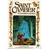 Saint Camber (The Legends of Camber of Culdi, Vol. 2) ~ Katherine Kurtz