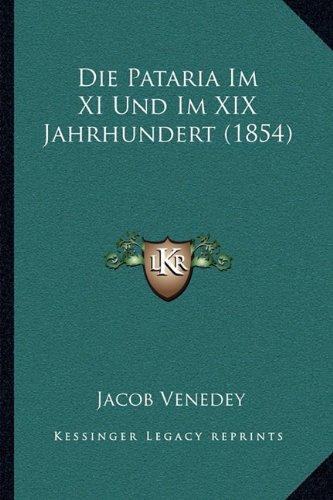 Die Pataria Im XI Und Im XIX Jahrhundert (1854)