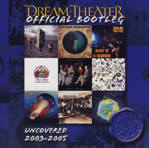 Dream Theater - Uncovered - Zortam Music