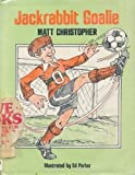 Jackrabbit Goalie (0316139750) by Christopher, Matt