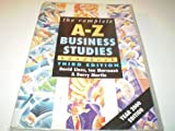 img - for The Complete A-Z Economics and Business Studies Handbook book / textbook / text book