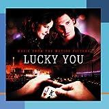 Lucky You Original Soundtrack