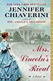 Mrs. Lincoln's Rival: A Novel