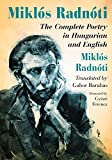 img - for Miklos Radnoti: The Complete Poetry in Hungarian and English book / textbook / text book