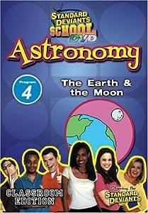 Standard Deviants School - Astronomy, Program 4 - The Earth & the Moon