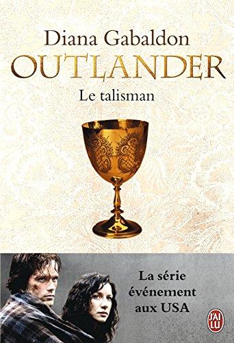Diana Gabaldon - Outlander - 2 : Le talisman (Littérature semi-poche)