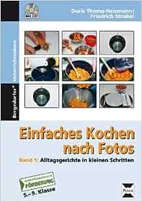 Einfaches Kochen nach Fotos: Unknown.: 9783834438904: Amazon.com