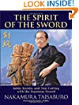 The Spirit of the Sword: Iaido, Kendo...