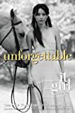 img - for The It Girl #4: Unforgettable: An It Girl Novel book / textbook / text book