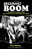 Image of Sonic Boom! The History of Northwest Rock: From Louie Louie to Smells Like Teen Spirit