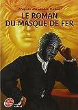 Le roman du Masque de fer...