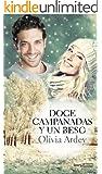 Doce campanadas y un beso (Spanish Edition)