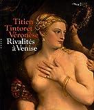echange, troc Vincent Delieuvin, Jean Habert, Collectif - Titien, Tintoret, Véronèse... Rivalités à Venise