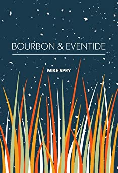 Bourbon and Eventide