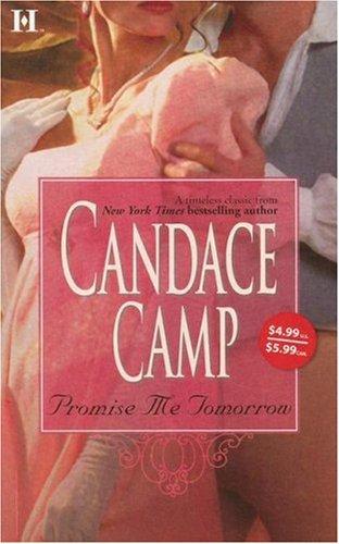 Promise Me Tomorrow (Hqn Romance), Candace Camp
