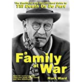A Family At War: The Unofficial and Unauthorised Guide to Till Death Us Do Partby Mark Ward