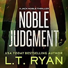Noble Judgment Audiobook by L. T. Ryan Narrated by Dennis Holland