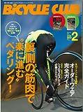 BiCYCLE CLUB (バイシクル クラブ) 2011年 02月号 [雑誌]