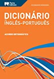 Dicion�rio Moderno de Ingl�s-Portugu�s Porto Editora / Porto Editora Moderno English-Portuguese Dictionary