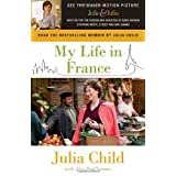 My Life in France (Movie Tie-In Edition)by Julia Child