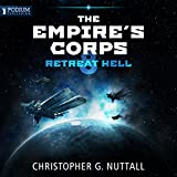 Retreat Hell: The Empire's Corps, Book 8 (Unabridged)