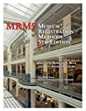 Museum Registration Methods, 5th ed.