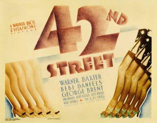 42nd Street Movie Poster (22 x 28 Inches - 56cm x 72cm) (1933) Half Sheet -(Warner Baxter)(Ruby Keeler)(Bebe Daniels)(George Brent)(Dick Powell)(Guy Kibbee)