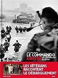 Le commando Kieffer : Les 177 français du D-Day