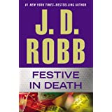 Festive in Death (In Death, Book 39) ~ J. D. Robb