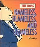 Nameless, Blameless, Shameless (1876277408) by Adams, Scott