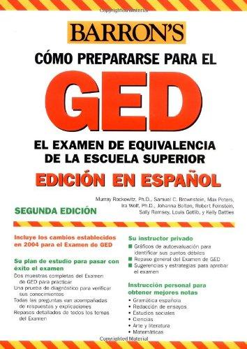 Examen De Equivalencia De La Escuela Superior, En Espanol: How To Prepare For The Ged, Spanish Edition (Barron'S Ged)