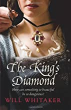 The King's Diamond. Will Whitaker by…