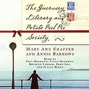 The Guernsey Literary and Potato Peel Pie Society | [Mary Ann Shaffer, Annie Barrows]