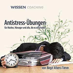 Antistress-Übungen Hörbuch