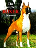 img - for The Complete Boxer by Tim Hutchings (1998-09-03) book / textbook / text book