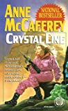 Crystal Line (0345384911) by Anne McCaffrey