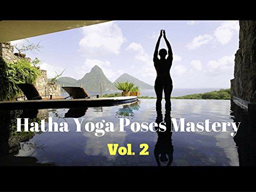 Hatha Yoga Poses Mastery - Season 2