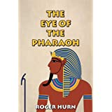 The Eye of the Pharaohby Roger Hurn