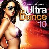 Ultra Dance, Vol. 10 ~ Various Artists