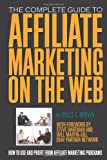 51aeNMViR7L. SL160  The Complete Guide to Affiliate Marketing on the Web: How to Use and Profit from Affiliate Marketing Programs