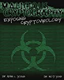 img - for Malicious Cryptography: Exposing Cryptovirology book / textbook / text book