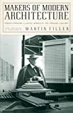 Makers of Modern Architecture: From Frank Lloyd Wright to Frank Gehry (New York Review Books)