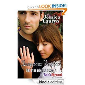 Dangerous Proposal [The Pinnacles of Power] (BookStrand Publishing Mainstream Romance)