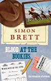Blood at the Bookies: The Fethering Mysteries