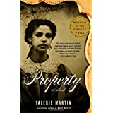 Property ~ Valerie Martin
