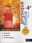 Physique Chimie 4e : Mon cahiers d'ac...